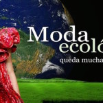 La moda green, la moda ecologica